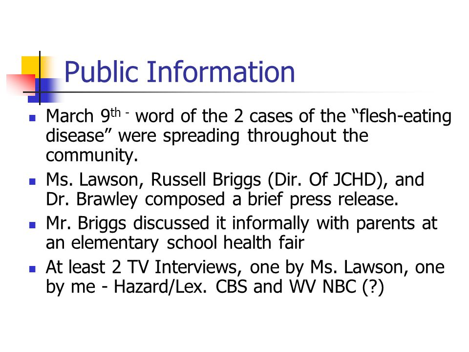 """Public Information March 9 th - word of the 2 cases of the """"flesh-eating disease"""" were spreading throughout the community. Ms. Lawson, Russell Briggs"""