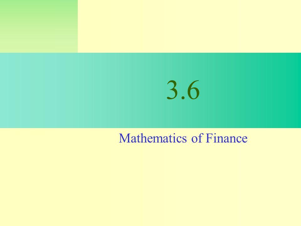 3.6 Mathematics of Finance