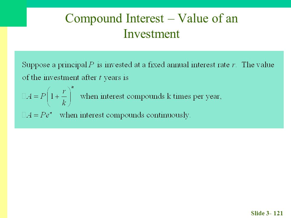 Slide 3- 121 Compound Interest – Value of an Investment