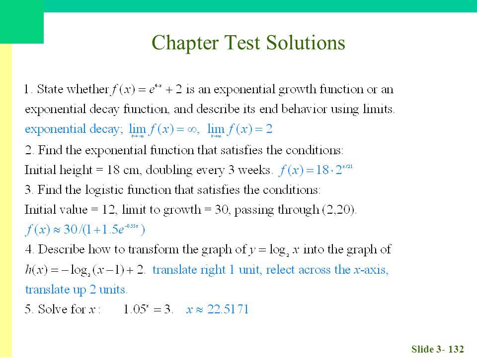 Slide 3- 132 Chapter Test Solutions