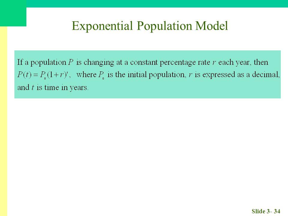 Slide 3- 34 Exponential Population Model