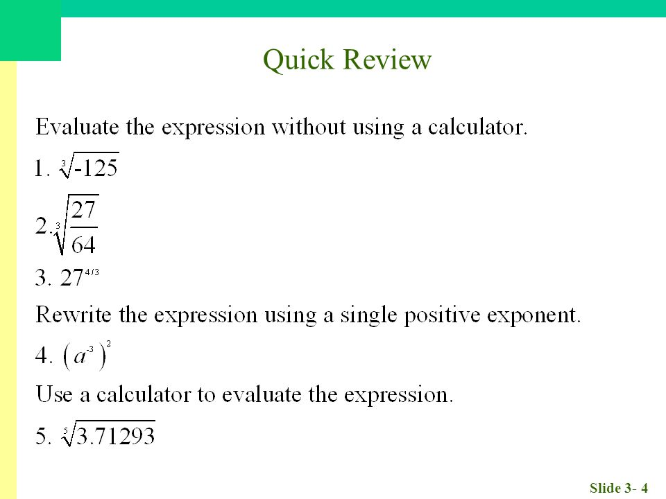 Slide 3- 95 Solve for x: Solving Exponential Equations