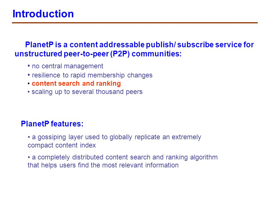 Summary The first work that supports content ranking.