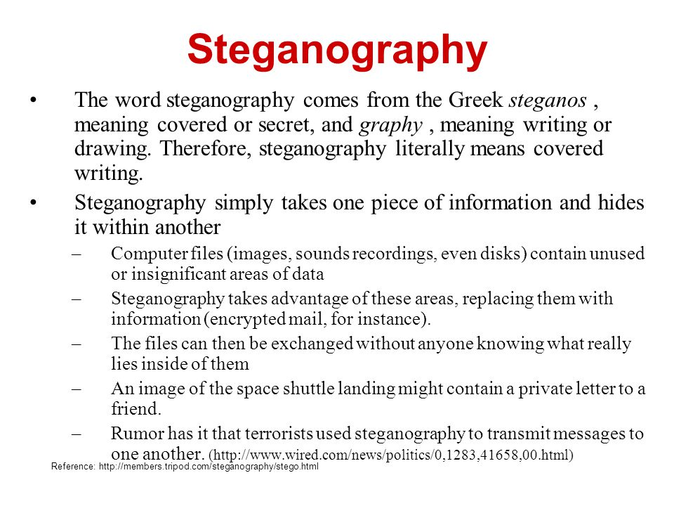 The word steganography comes from the Greek steganos, meaning covered or secret, and graphy, meaning writing or drawing. Therefore, steganography lite