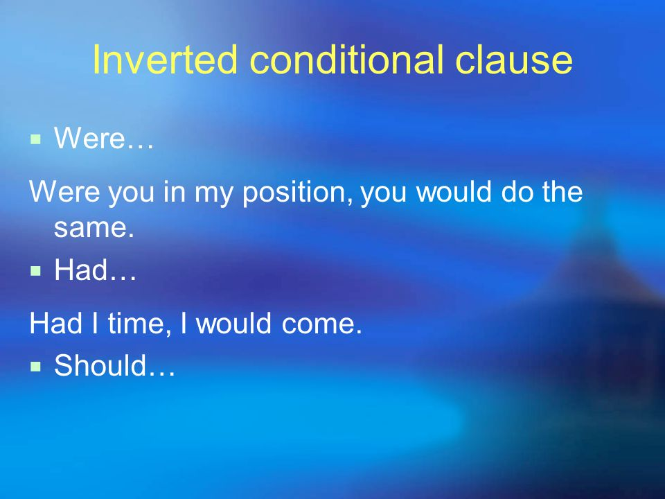Inverted conditional clause  Were… Were you in my position, you would do the same.