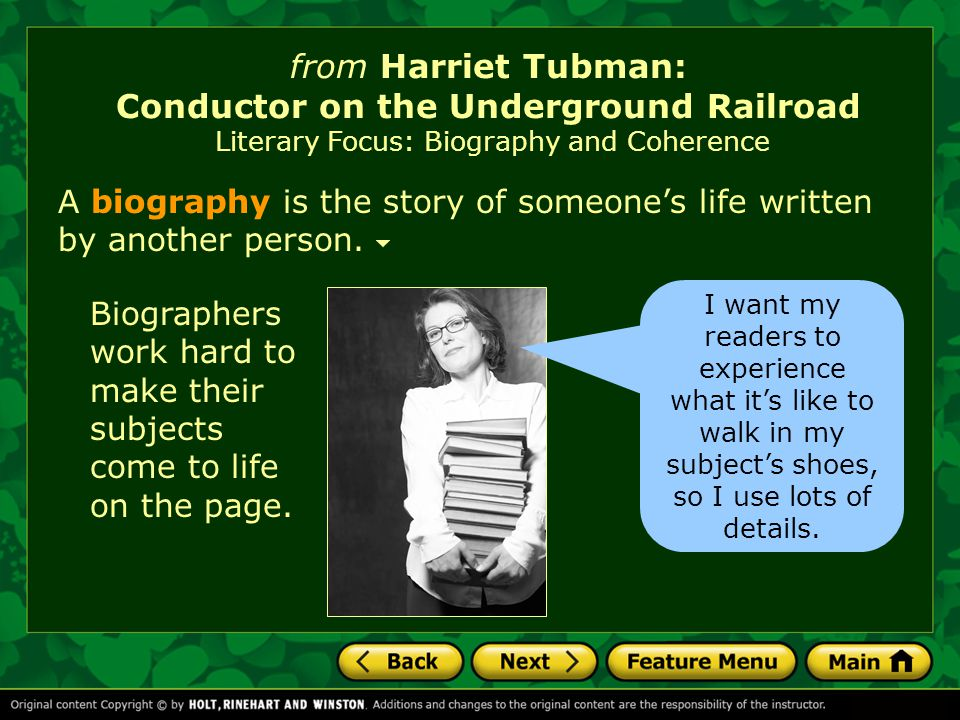 from Harriet Tubman: Conductor on the Underground Railroad Introducing the Selection As you read the selection, think about how the system Tubman used