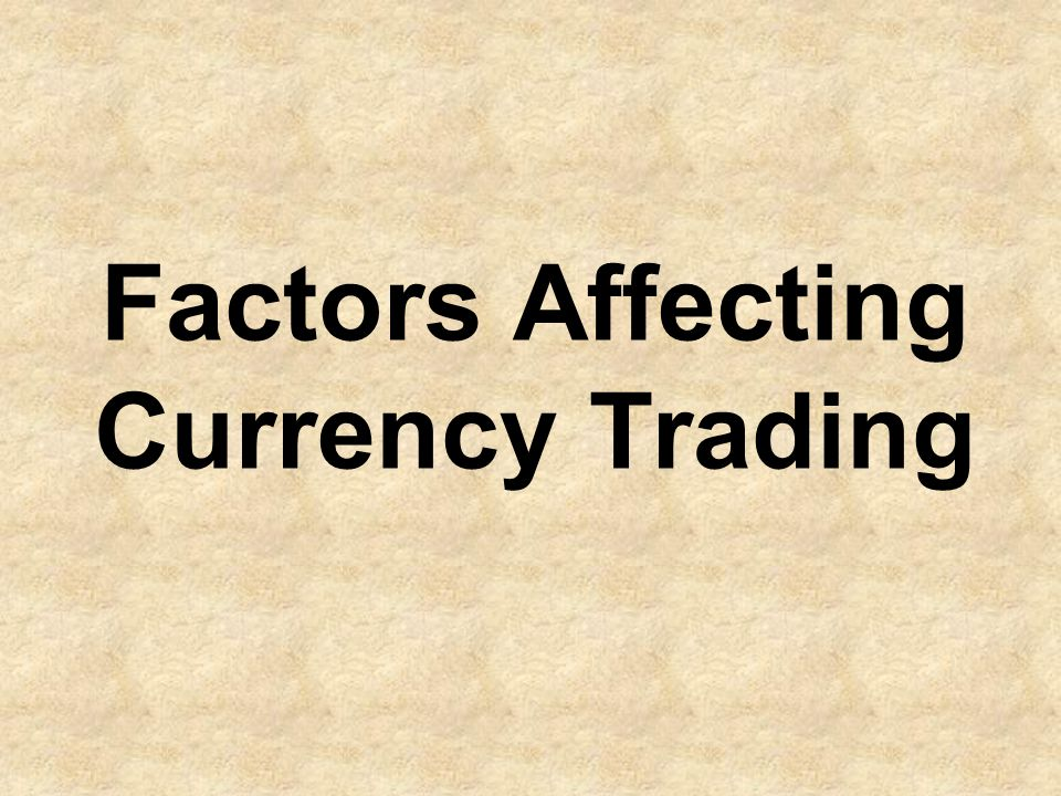 Although exchange rates are affected by many factors, in the end, currency prices are a result of supply and demand forces.