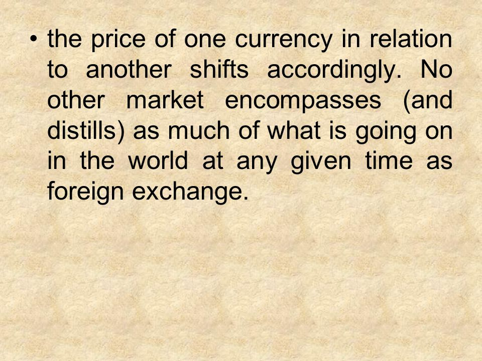 Supply and demand for any given currency, and thus its value, are not influenced by any single element, but rather by several.