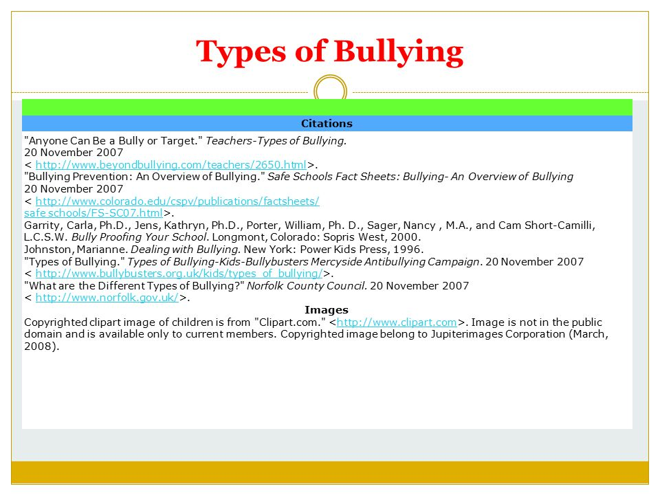 Types of Bullying Citations Anyone Can Be a Bully or Target. Teachers-Types of Bullying.