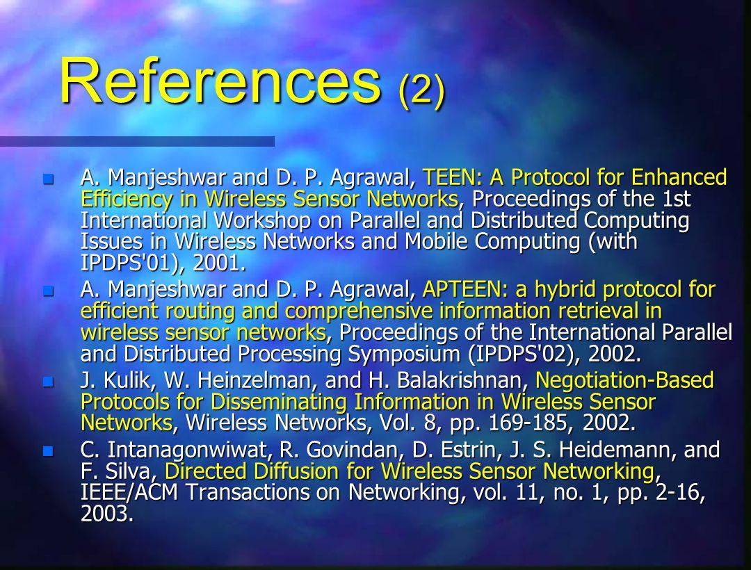 References (2) n A. Manjeshwar and D. P.