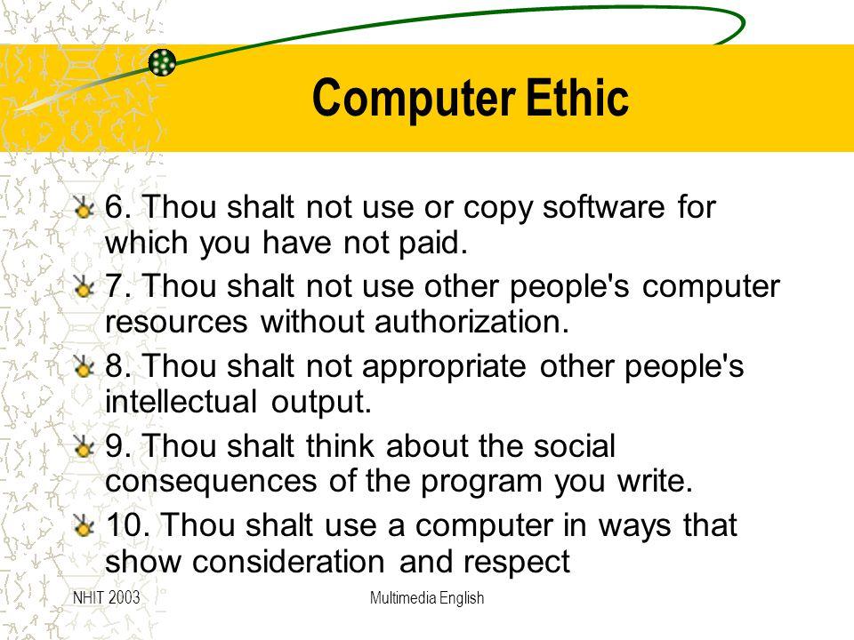 NHIT 2003Multimedia English Computer Ethic 6.