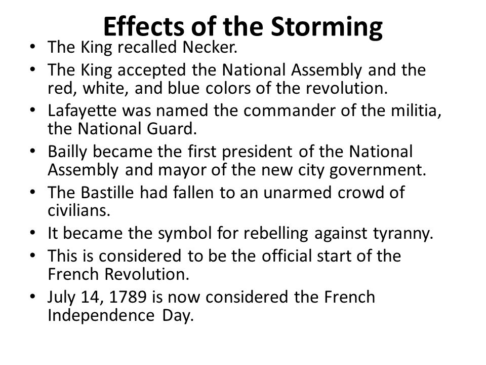 Effects of the Storming The King recalled Necker.