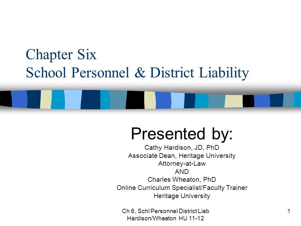 Ch 6, Schl Pers Liab Hardison/Wheaton HU 11-12 42 Standard of Reasonable Care.