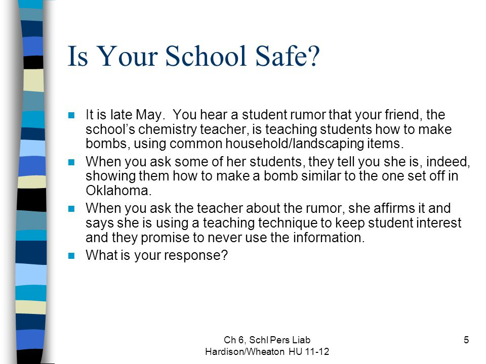 Ch 6, Schl Pers Liab Hardison/Wheaton HU 11-12 5 Is Your School Safe.