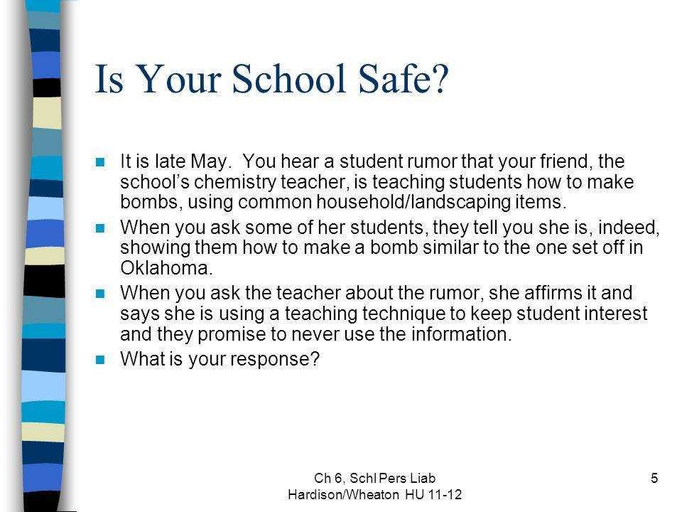 Ch 6, Schl Pers Liab Hardison/Wheaton HU 11-12 6 How Do You Limit Liability for School Violence.
