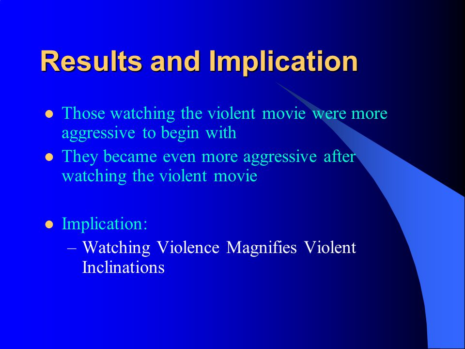 Procedures Subjects were randomly picked as they went to view violent movie or romantic film In both cases, they were asked to fill out pretest questi