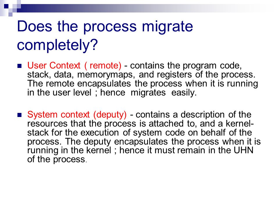 Does the process migrate completely.