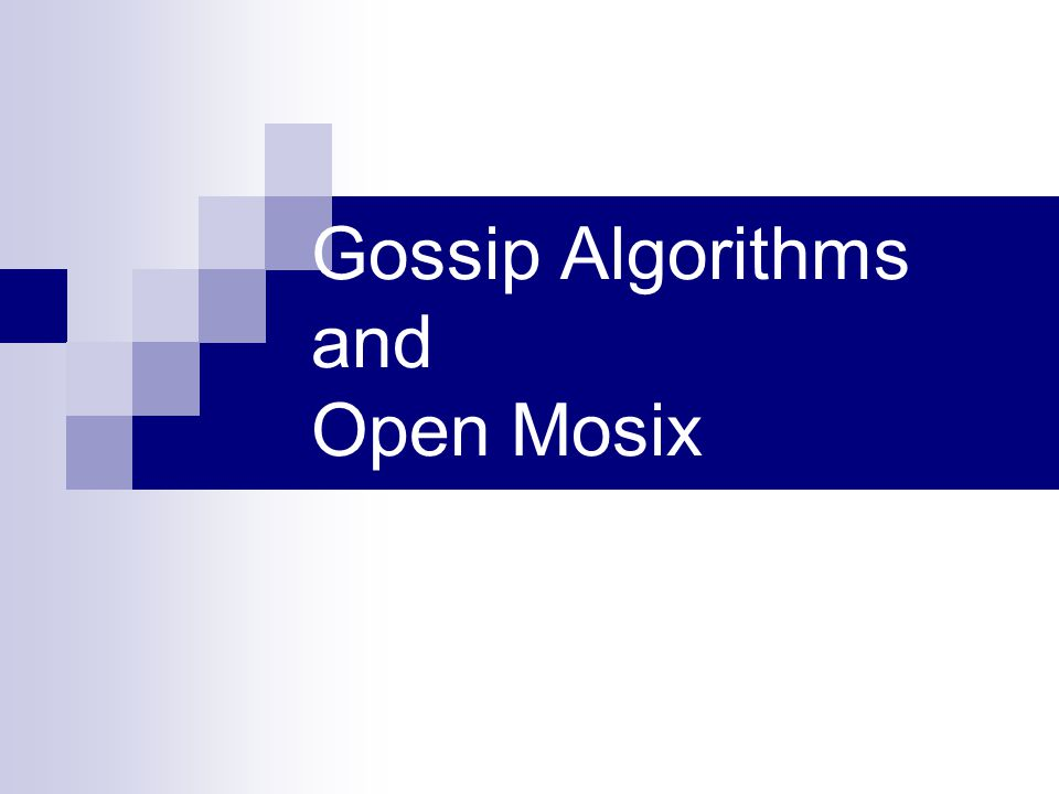 Gossip Algorithms and Open Mosix