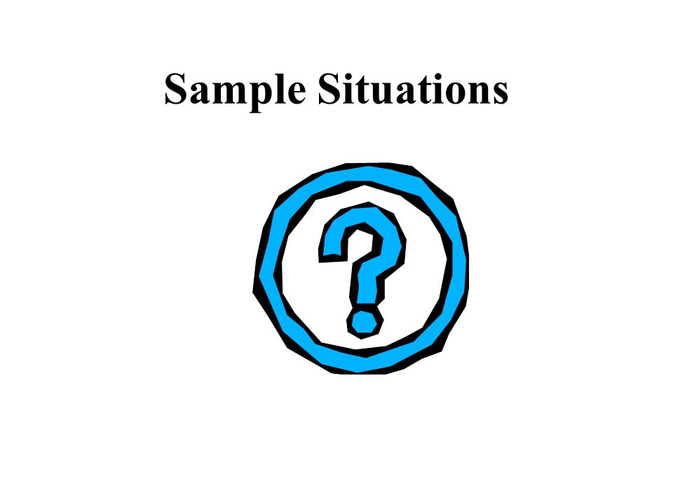 Sample Situations