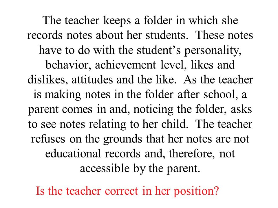 The teacher keeps a folder in which she records notes about her students.
