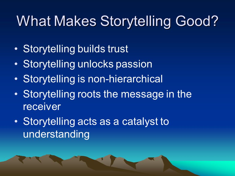 What makes a Good Story.