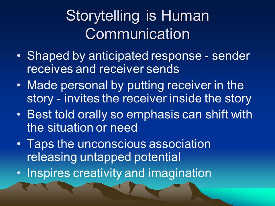 What is Storytelling.