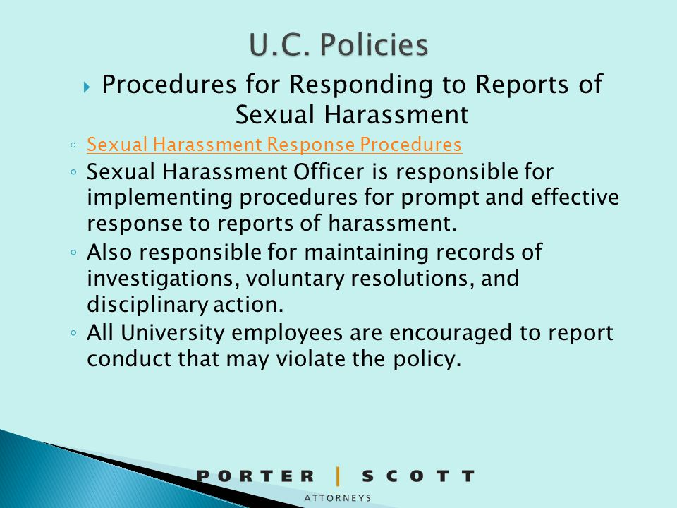  Example: Retaliation claim ◦ Did the complainant make a complaint of harassment or discrimination that falls within PPSM 12.
