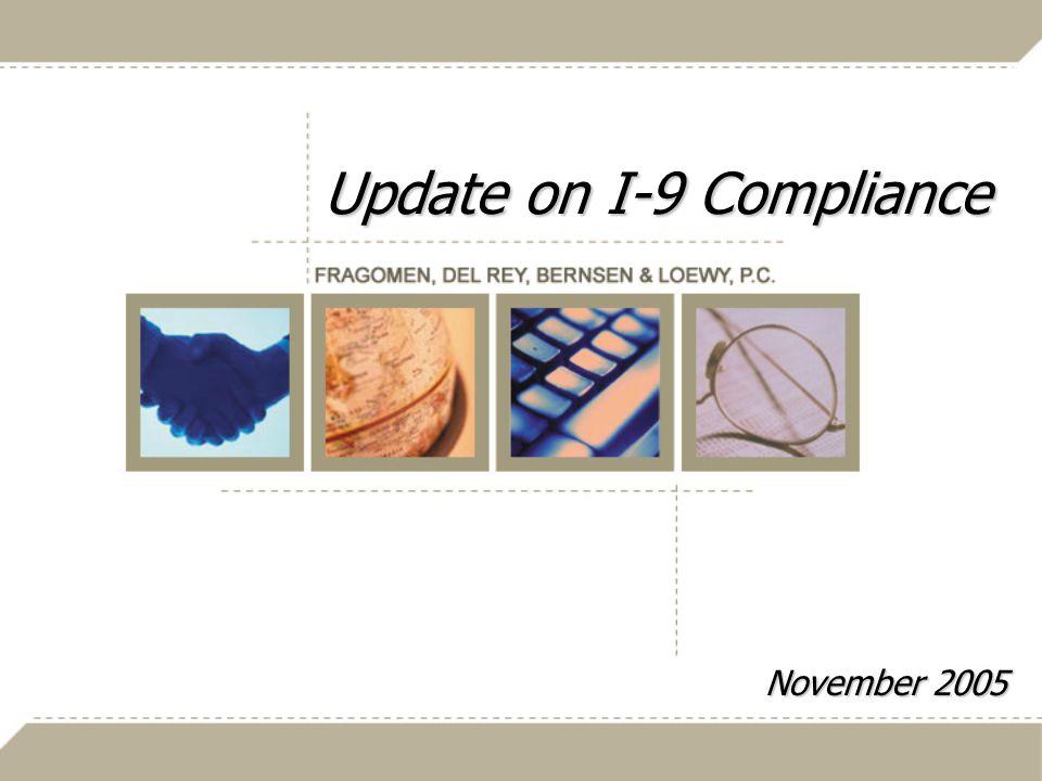 Update on I-9 Compliance November 2005