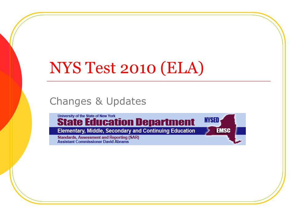 NYS Test 2010 (ELA) Changes & Updates