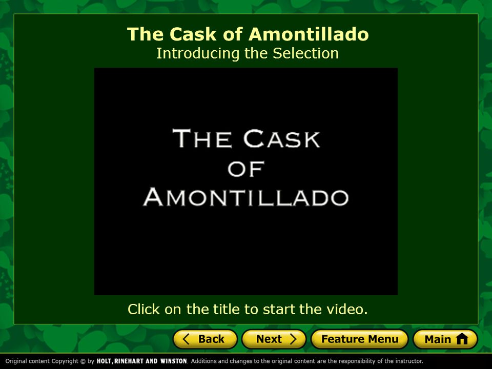 TechFocus The Cask of Amontillado Writing Focus: Think as a Reader/Writer As you read, jot down titles of stories, artwork, songs, and so on that remind you of Poe ' s style.