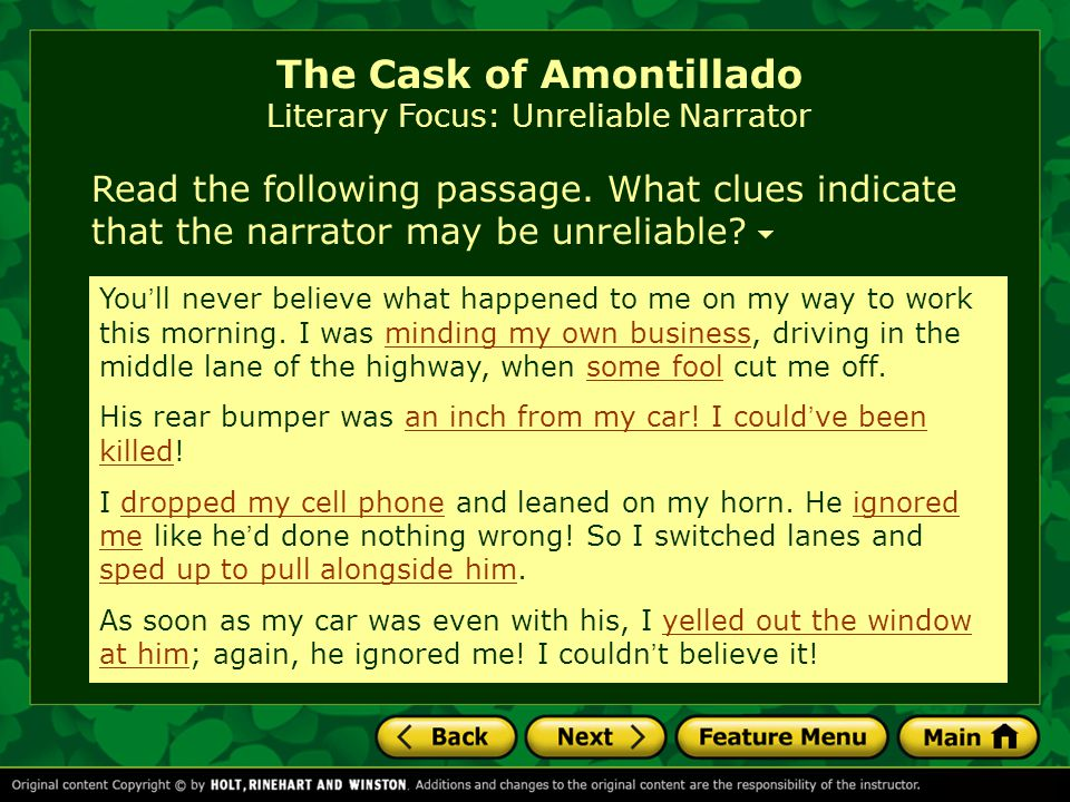 The Cask of Amontillado Vocabulary Caroline mistakenly believed that she would be treated with impunity if she stayed out late.