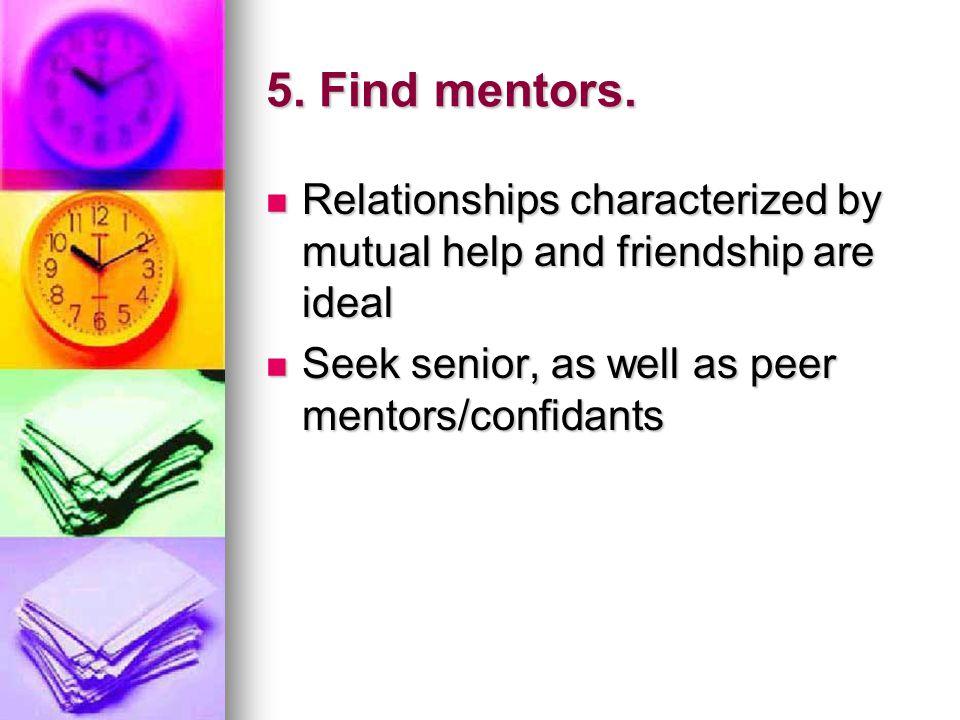 5. Find mentors.