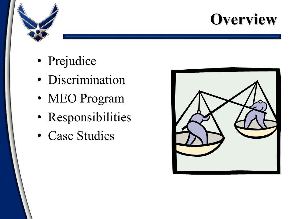 Prejudice Discrimination MEO Program Responsibilities Case StudiesOverview