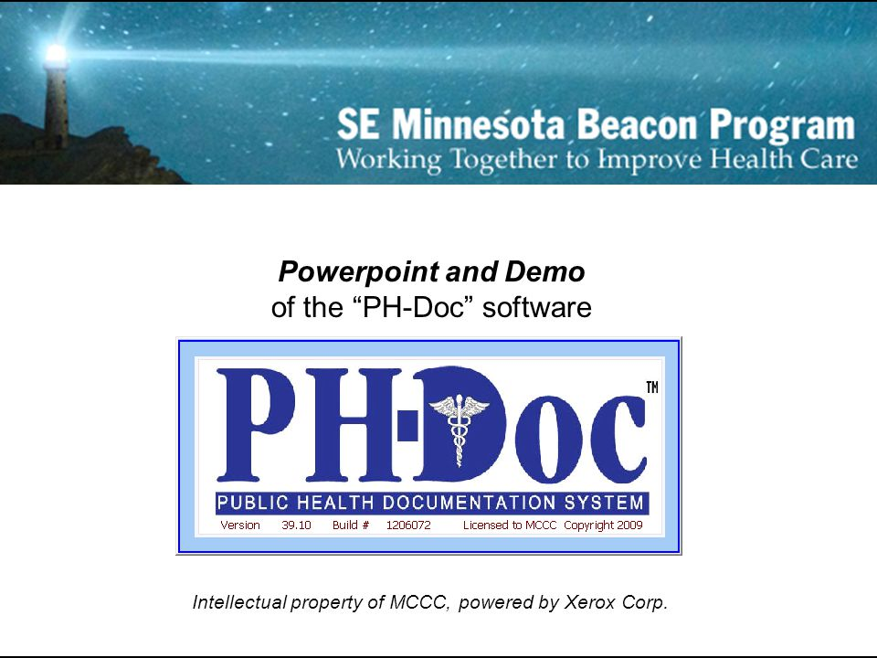 "Powerpoint and Demo of the ""PH-Doc"" software Intellectual property of MCCC, powered by Xerox Corp."