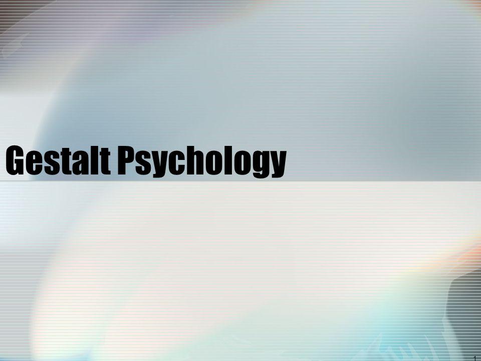 1 Gestalt Psychology