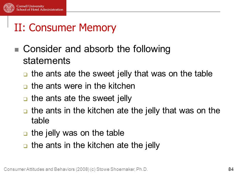 Consumer Attitudes and Behaviors (2008) (c) Stowe Shoemaker, Ph.D.105