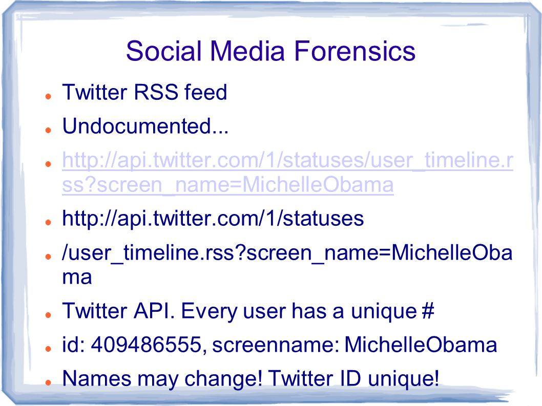 Social Media Forensics Twitter RSS feed Undocumented...