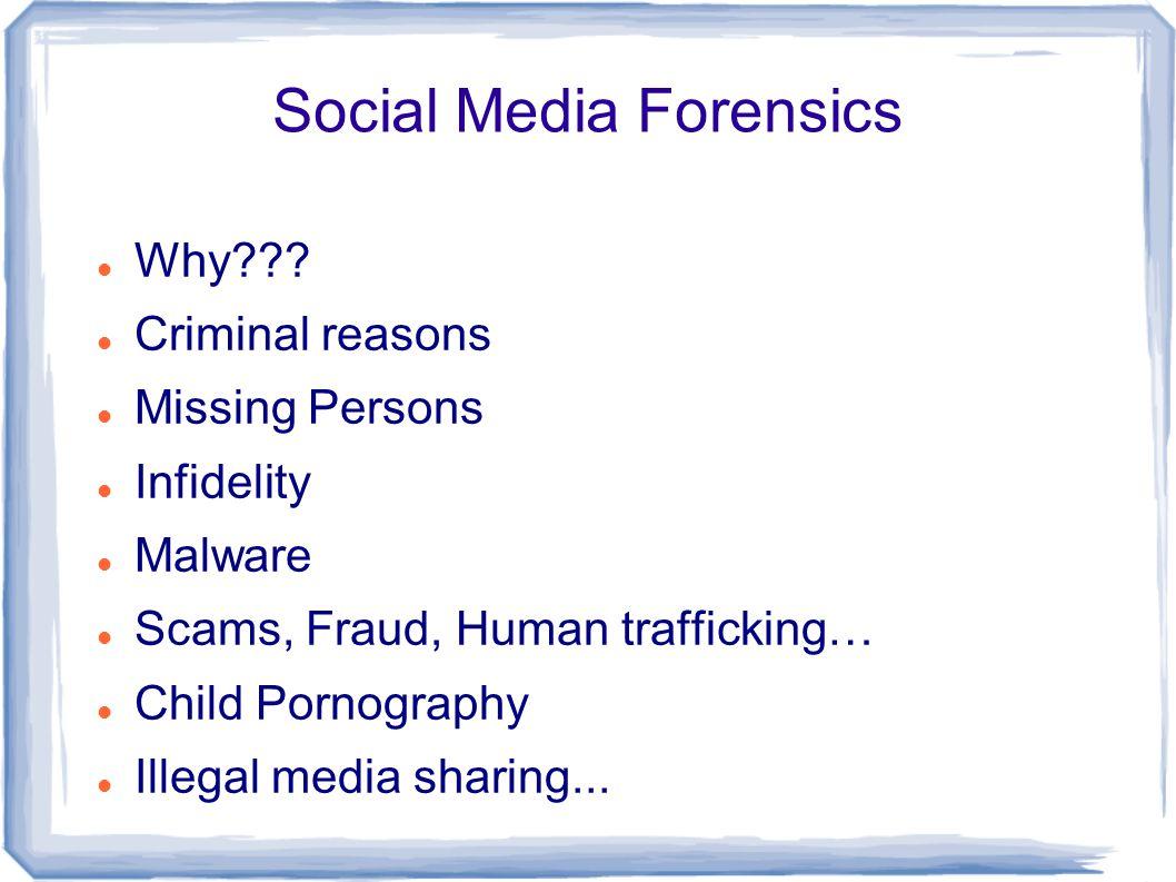 Social Media Forensics Why .