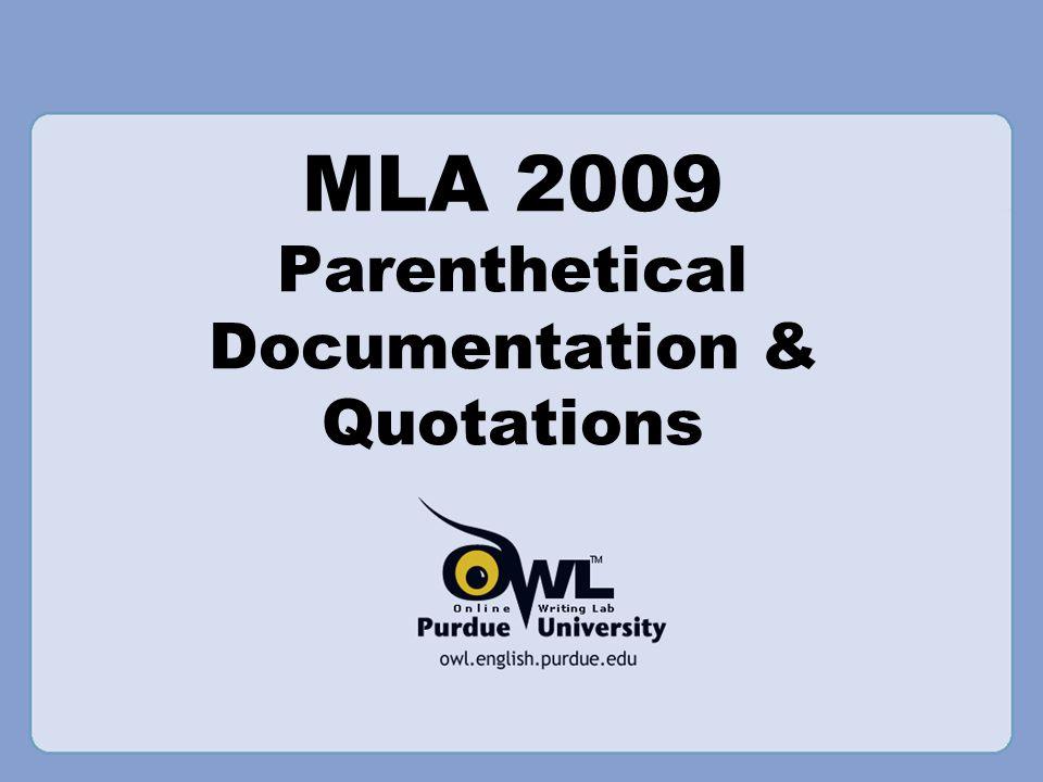 MLA 2009 Parenthetical Documentation & Quotations
