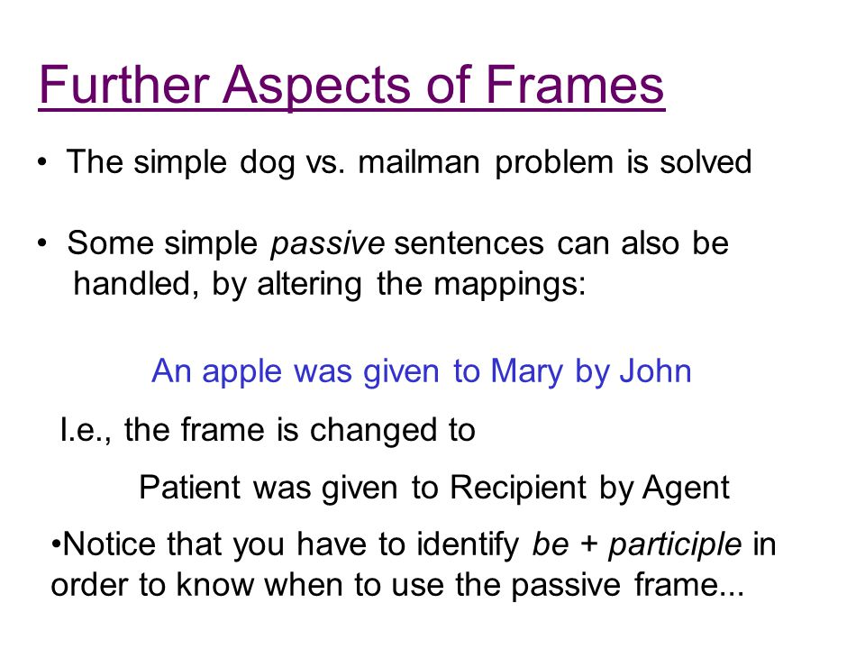Further Aspects of Frames The simple dog vs.