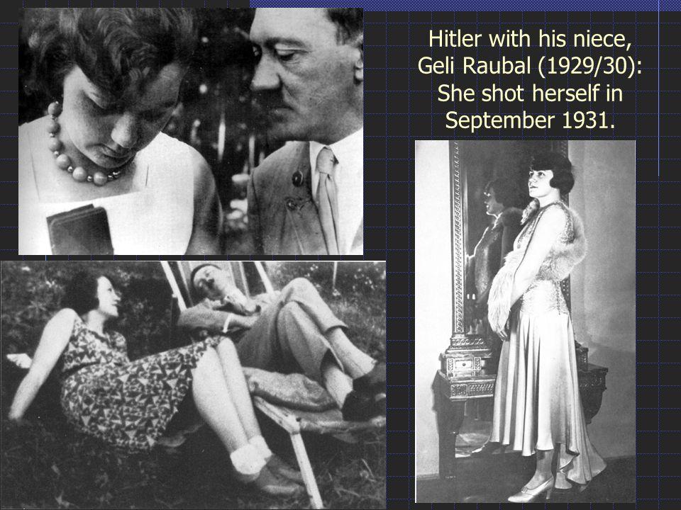 Hitler with his niece, Geli Raubal (1929/30): She shot herself in September 1931.