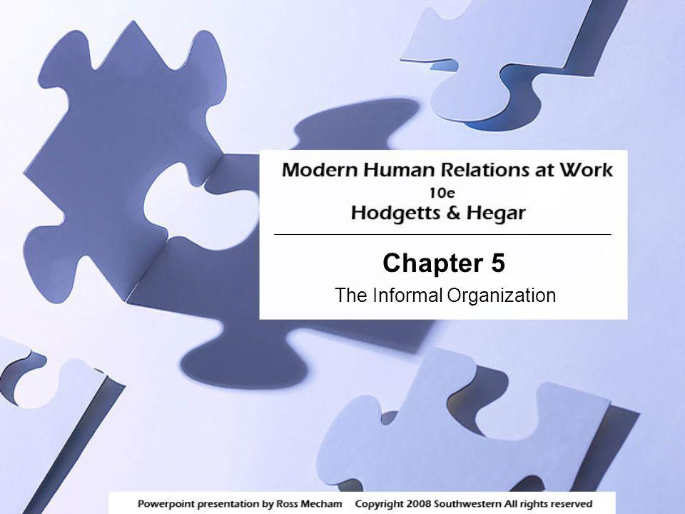 Chapter 5 The Informal Organization