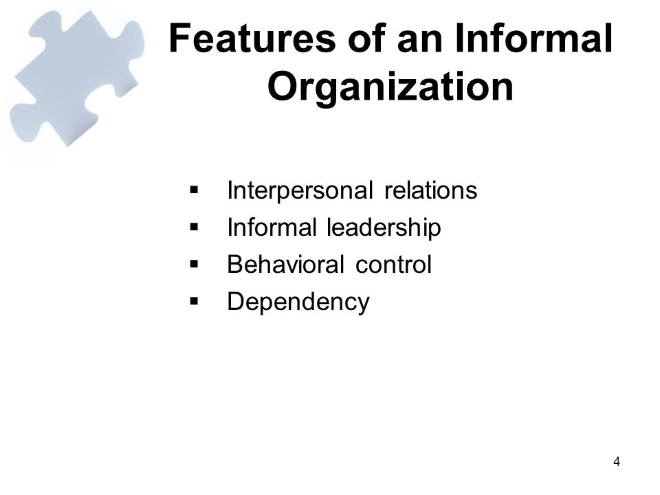 15 Benefits of the Informal Organization 1)Getting Things Done 2)Lightening Managerial Workload 3)Providing Job Satisfaction 4)Serving as a Safety Valve 5)Providing Feedback to Managers