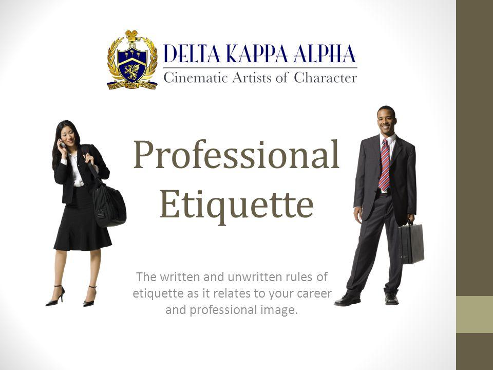 Etiquette Road Map What is Professional Etiquette.