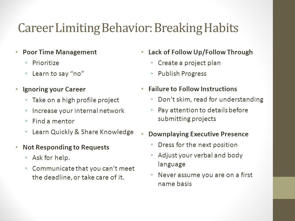 Career Limiting Behavior: Breaking Habits Unreliability.