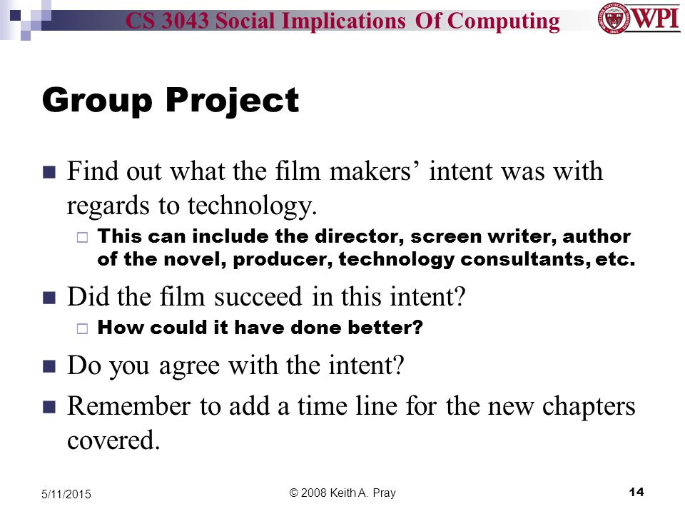 CS 3043 Social Implications Of Computing Group Project Find out what the film makers' intent was with regards to technology.