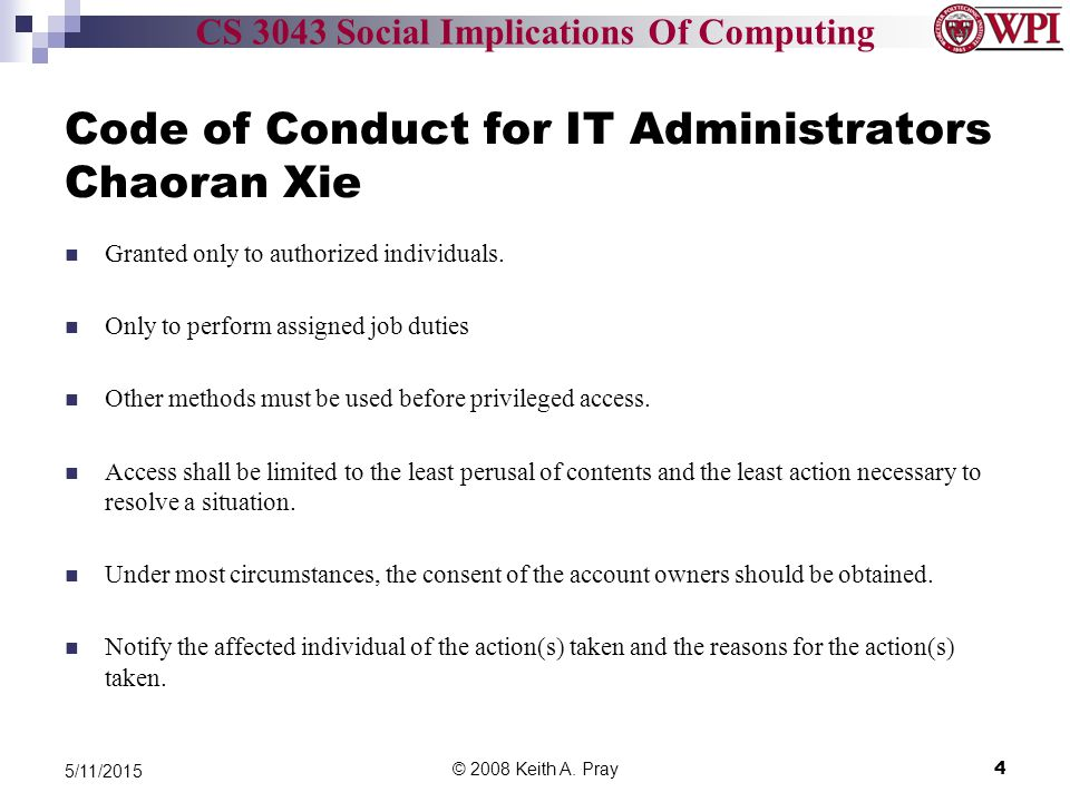 CS 3043 Social Implications Of Computing Code of Conduct for IT Administrators Chaoran Xie Granted only to authorized individuals.