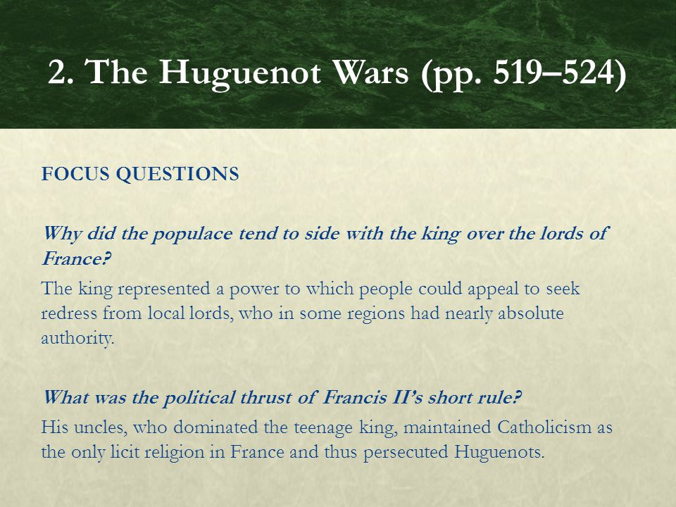 FOCUS QUESTIONS Why did the populace tend to side with the king over the lords of France.