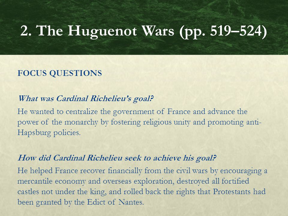FOCUS QUESTIONS What was Cardinal Richelieu's goal.
