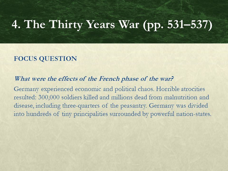 FOCUS QUESTION What were the effects of the French phase of the war.